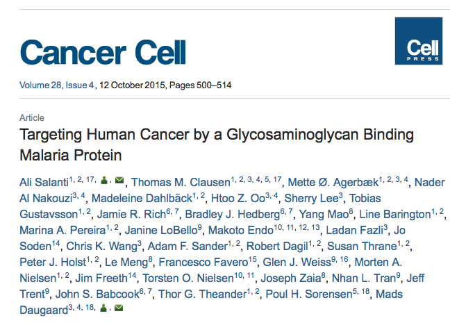 Salanti, Ali; Clausen, Thomas M.; Agerbæk, Mette Ø.; Al Nakouzi, Nader; Dahlbäck, Madeleine et al. (2015) Targeting Human Cancer by a Glycosaminoglycan Binding Malaria Protein // Cancer Cell - vol. 28 (4) - p. 500-514