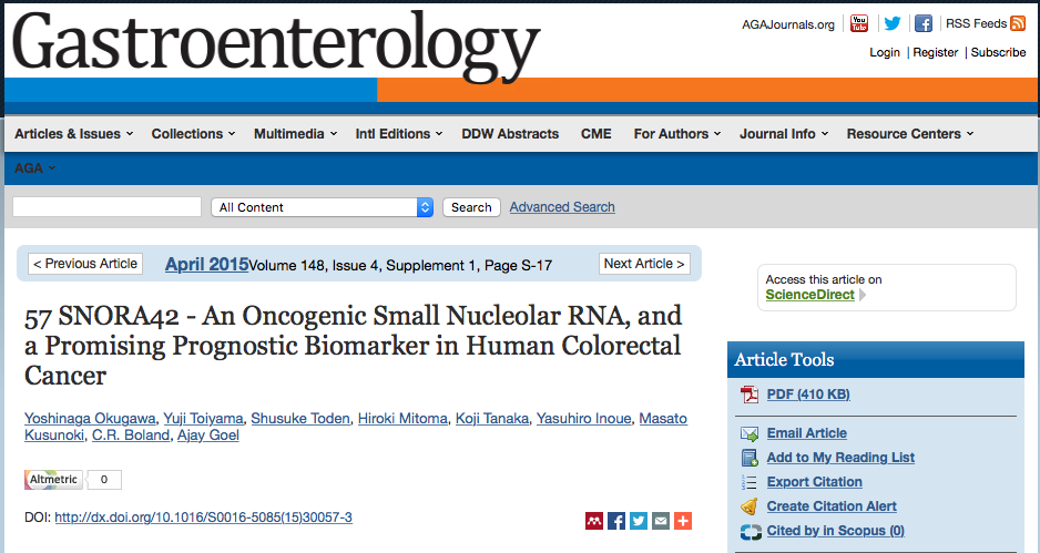 Okugawa, Yoshinaga; Toiyama, Yuji; Toden, Shusuke; Mitoma, Hiroki; 	Tanaka, Koji	et al. (2015) 57 SNORA42 - An Oncogenic Small Nucleolar RNA, and a Promising Prognostic Biomarker in Human Colorectal Cancer //  Gastroenterology	- vol. 148	(4)	- p. S-17
