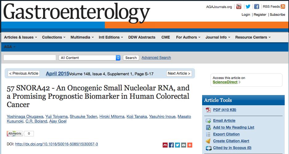 Okugawa, Yoshinaga; Toiyama, Yuji; Toden, Shusuke; Mitoma, Hiroki; Tanaka, Kojiet al. (2015) 57 SNORA42 - An Oncogenic Small Nucleolar RNA, and a Promising Prognostic Biomarker in Human Colorectal Cancer //  Gastroenterology- vol. 148(4)- p. S-17
