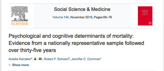 Karraker, Amelia; Schoeni, Robert F.; Cornman, Jennifer C. (2015) Psychological and cognitive determinants of mortality: Evidence from a nationally representative sample followed over thirty-five years // Social Science & Medicine - vol. 144 - p. 69-78