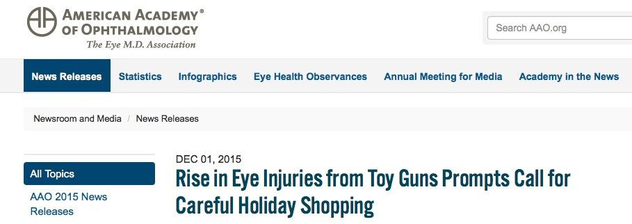 Rise in Eye Injuries from Toy Guns Prompts Call for Careful Holiday Shopping // American Academy of Ophthalmology - 2015