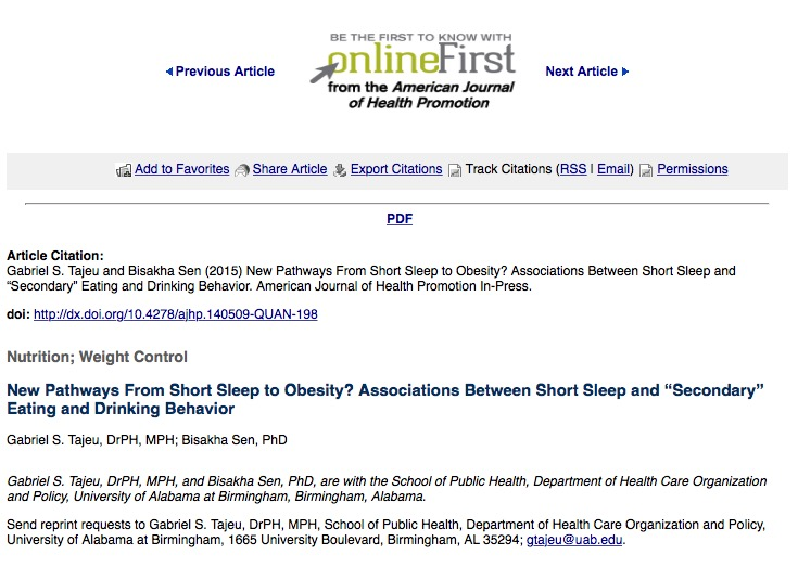 "Tajeu G. S., Sen B. New Pathways From Short Sleep to Obesity? Associations Between Short Sleep and ""Secondary"" Eating and Drinking Behavior //American Journal of Health Promotion. – 2015."