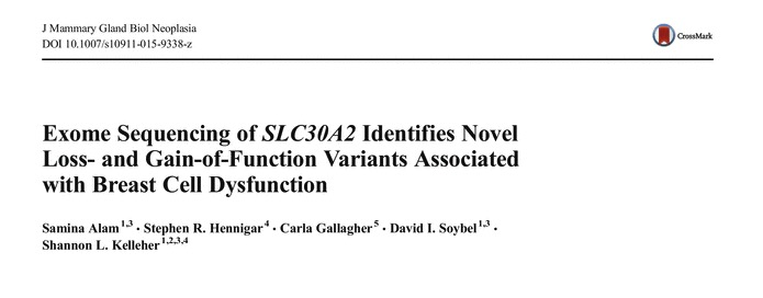 Alam S. et al. Exome Sequencing of SLC30A2 Identifies Novel Loss-and Gain-of-Function Variants Associated with Breast Cell Dysfunction //Journal of mammary gland biology and neoplasia. – 2015. – Т. 20. – №. 3-4. – С. 159-172.
