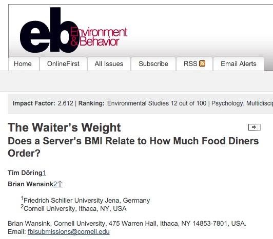 Döring T., Wansink B. The Waiter's Weight Does a Server's BMI Relate to How Much Food Diners Order? //Environment and Behavior. – 2015. – С. 0013916515621108.