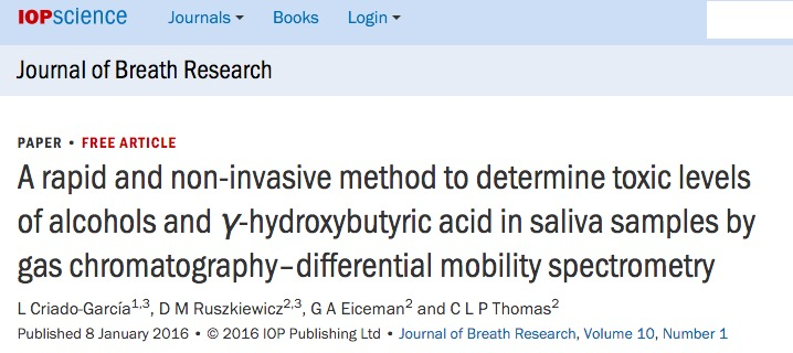 Paul Thomas et al. A rapid and non-invasive method to determine toxic levels of alcohols and γ-hydroxybutyric acid in saliva samples by gas chromatography-differential mobility spectrometry // Journal of Breath Research - 2016.