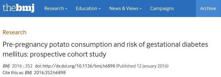 Bao, Wei; Tobias, Deirdre K; Hu, Frank B; Chavarro, Jorge E; Zhang, Cuilin (2016) Pre-pregnancy potato consumption and risk of gestational diabetes mellitus: prospective cohort study // BMJ - vol. 352 - p. h6898