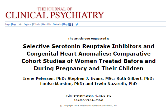 Selective Serotonin Reuptake Inhibitors and Congenital Heart Anomalies: Comparative Cohort Studies of Women Treated Before and During Pregnancy and Their Children © Physicians Postgraduate Press, Inc.